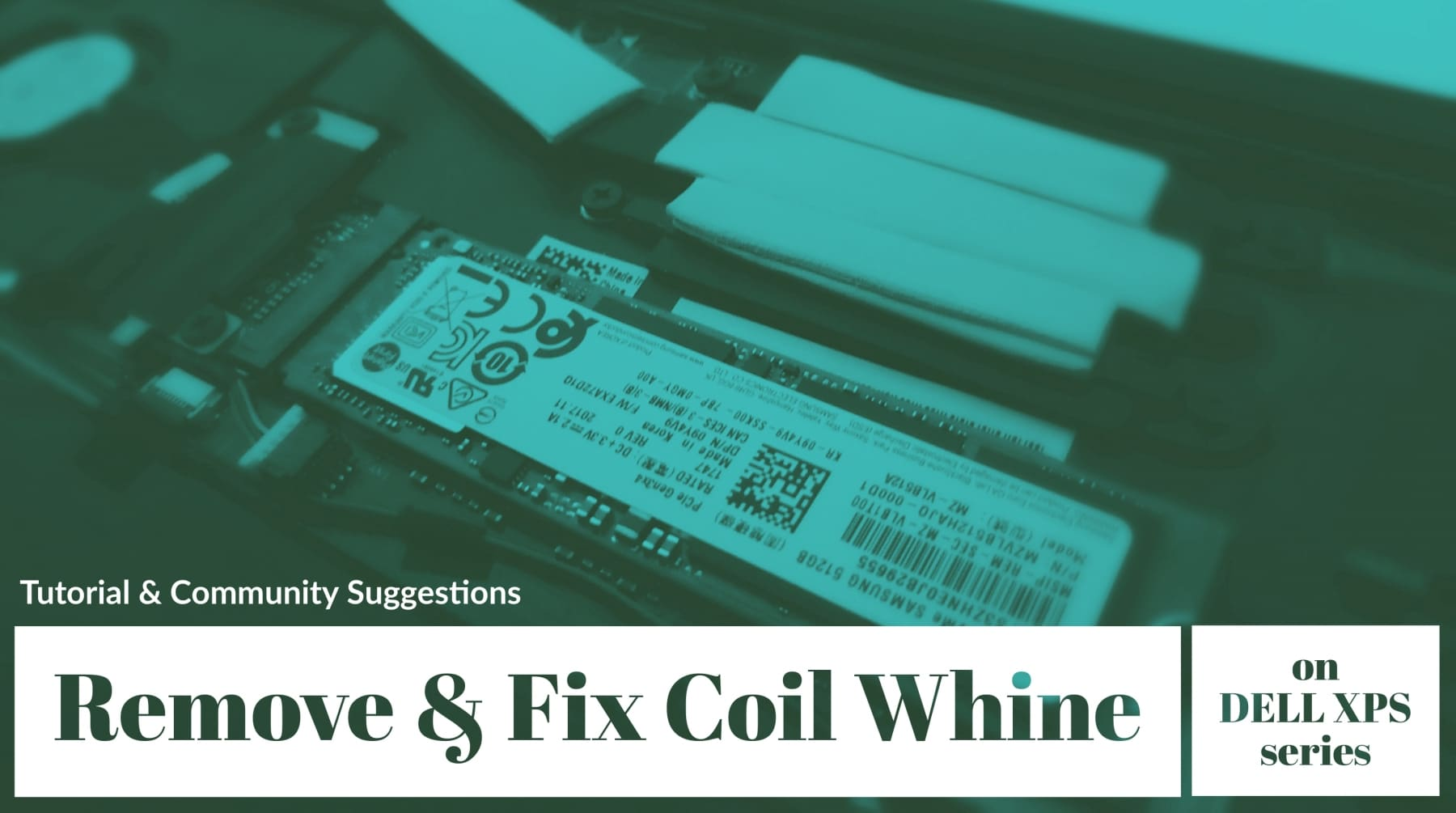 Reducing and Fixing Coil Whine on Dell XPS 13 and XPS 15 Series