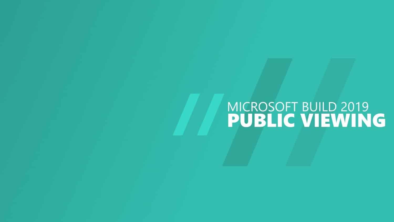 Microsoft Build 2019 Public Viewing Titelbild