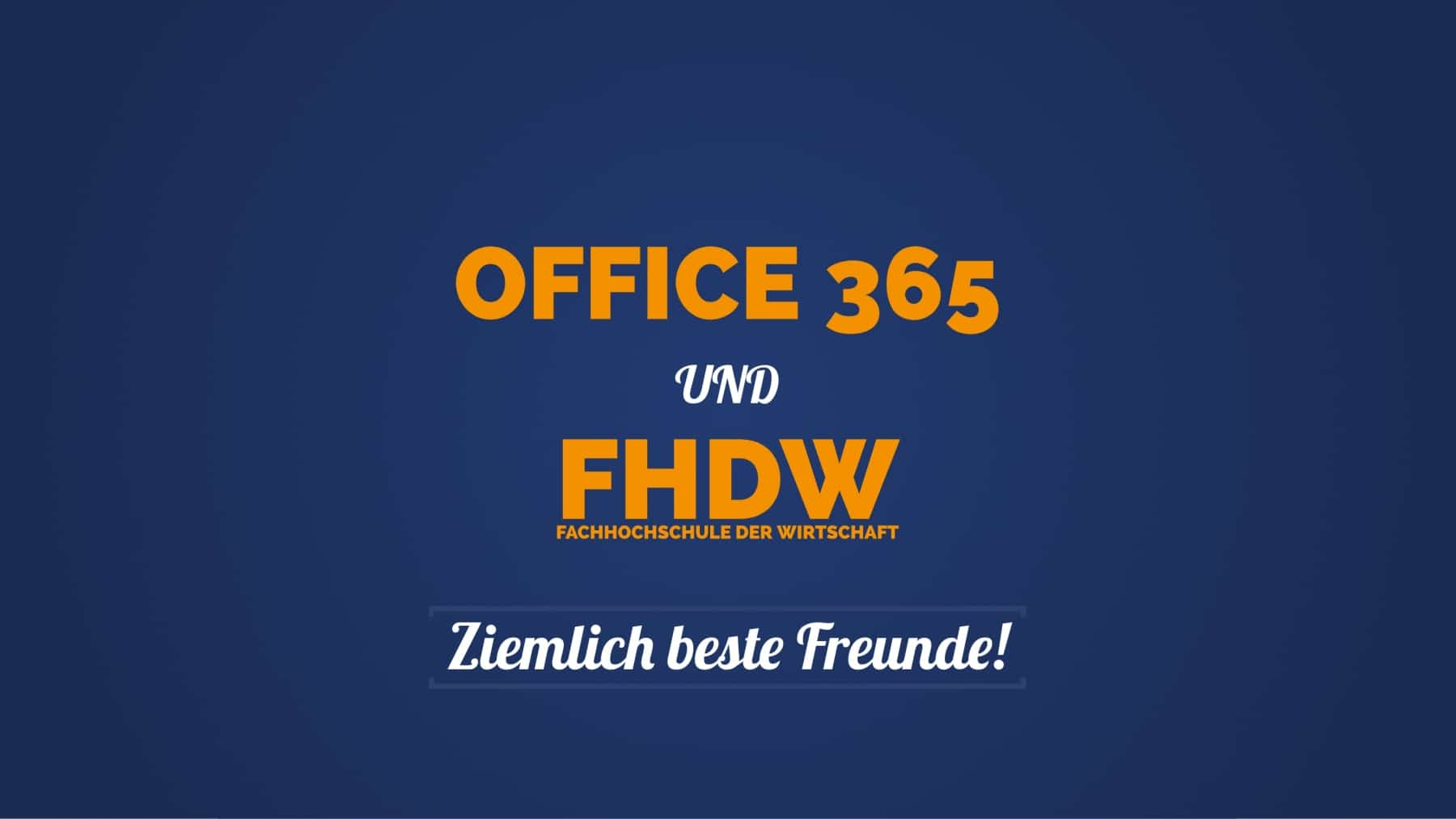 FHDW Office365 Ziemlich Beste Freunde Titelbild