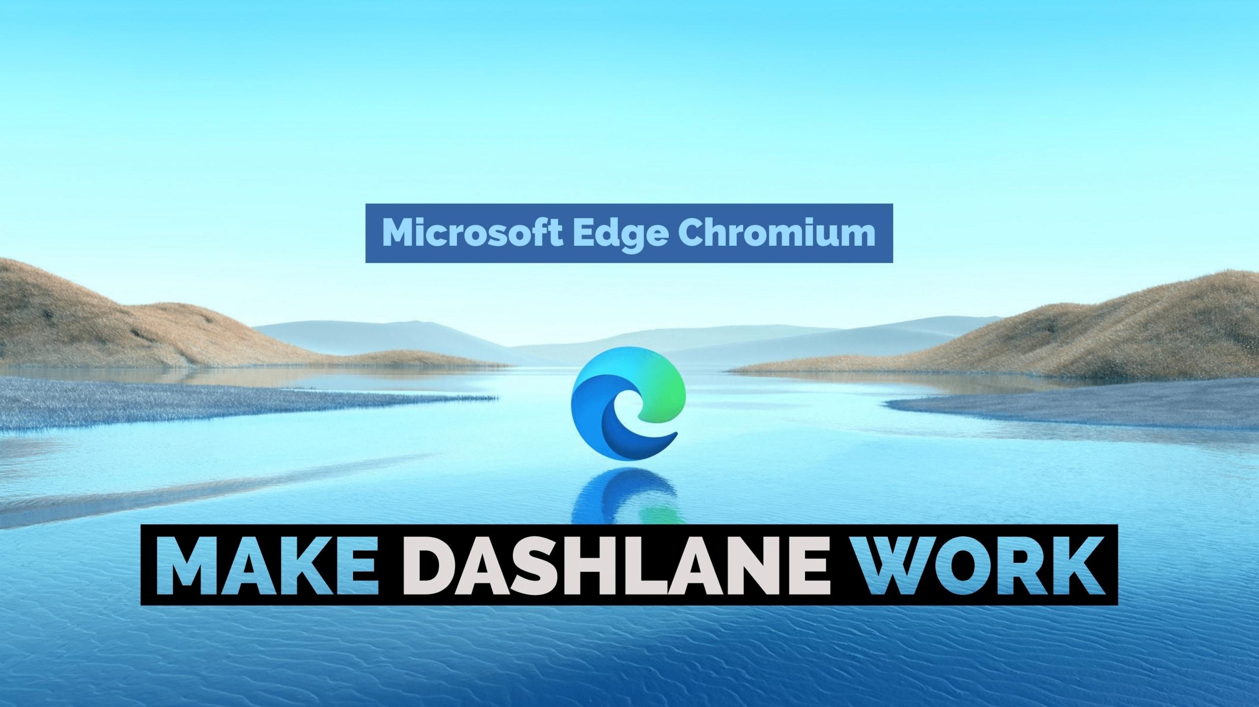 Make Dashlane Work With Microsoft Edge Chromium Titelbild scaled